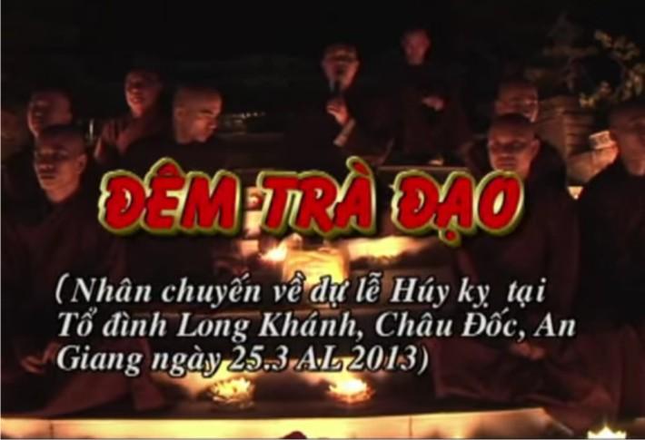Đêm trà đạo nhân chuyến về dự lễ ở Tổ đình Long Khánh Châu Đốc