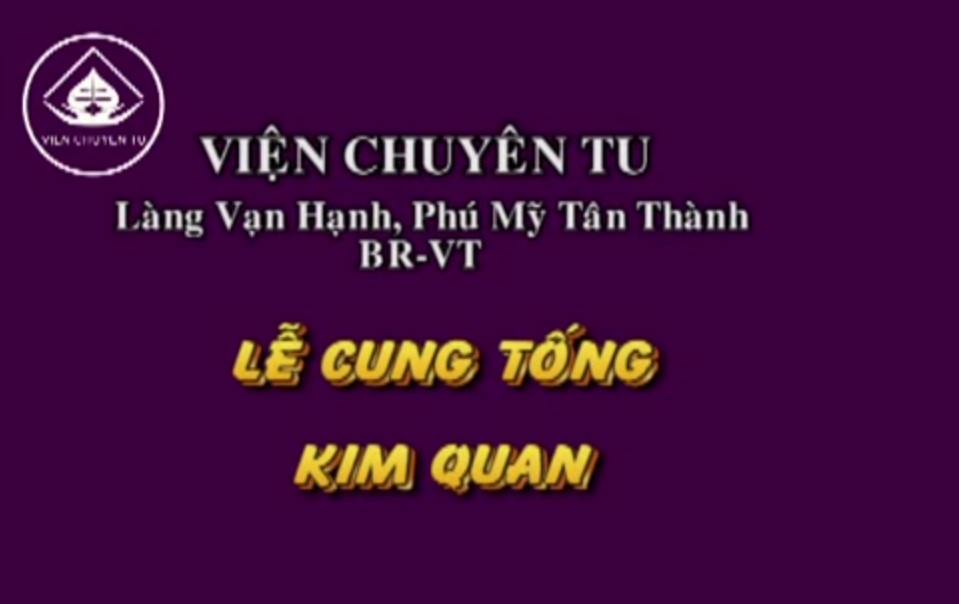 Lễ Cung Tống Kim Quan Hòa thượng Thích Thiện Tánh