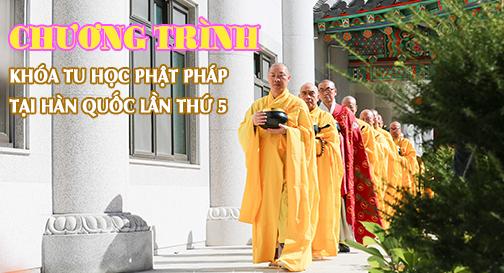 Chương trình khóa tu học Phật pháp tại Hàn Quốc lần thứ 5