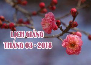 Lịch thuyết giảng tháng 3 – 2018